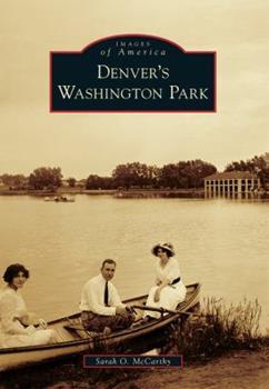 Denver's Washington Park - Book  of the Images of America: Colorado