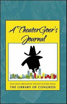 A TheaterGoer's Journal 0764937316 Book Cover