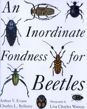 An Inordinate Fondness for Beetles 0520223233 Book Cover