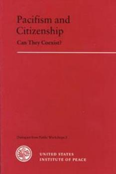 Paperback Pacifism and Citizenship: Can They Coexist? Book
