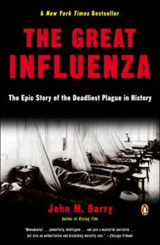 Paperback The Great Influenza: The Epic Story of the Deadliest Plague in History Book