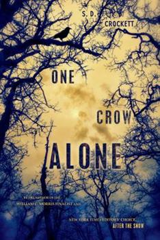 One Crow Alone 1250024250 Book Cover