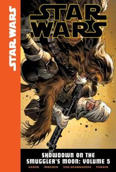 Star Wars: Showdown on the Smuggler's Moon, Volume 5 - Book #11 of the Star Wars 2015 Single Issues