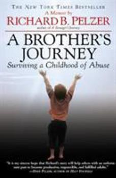 Paperback A Brother's Journey : Surviving a Childhood of Abuse Book