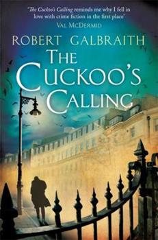 Paperback The Cuckoo's Calling (Cormoran Strike) Book