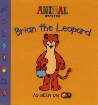 Paperback Brian the Leopard (Animal Stories) Book