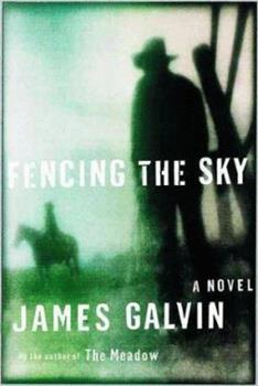 Fencing the Sky: A Novel 0312267347 Book Cover