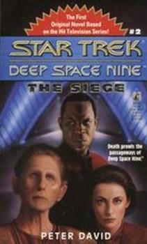 The Siege - Book #2 of the Star Trek Deep Space Nine