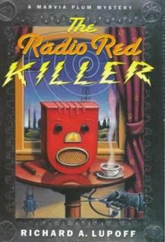 The Radio Red Killer - Book #7 of the Lindsey & Plum