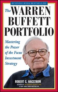 The Warren Buffett Portfolio: Mastering the Power of the Focus Investment Strategy 0471247669 Book Cover