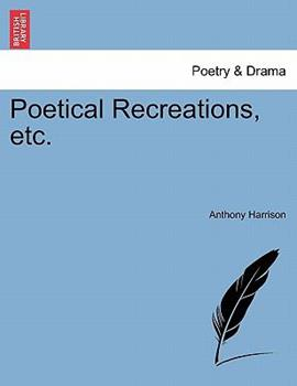 Paperback Poetical Recreations, Etc Book