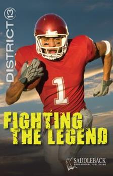 Fighting the Legend - Book  of the District 13