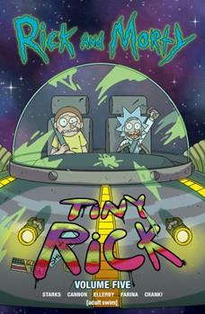Rick and Morty, Vol. 5 - Book #5 of the Rick and Morty Collected Editions
