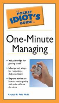 Pocket Idiot's Guide to One-Minute Managing - Book  of the Pocket Idiot's Guide