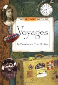 The Second Decade: Voyages 0761316019 Book Cover