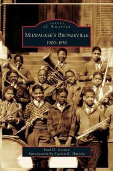 Hardcover Milwaukee's Bronzeville: 1900-1950 Book