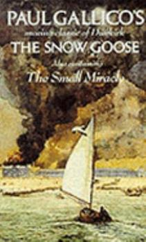 The Snow Goose and The Small Miracle 0140026819 Book Cover