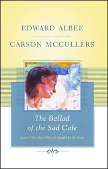 The Ballad of the Sad Cafe 1416577491 Book Cover