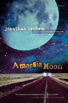 Amnesia Moon 0312862202 Book Cover