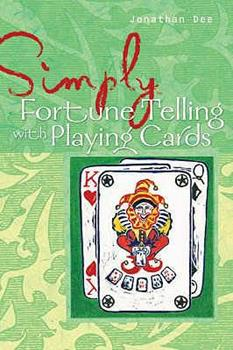 Paperback Simply Playing Cards (Simply): Reveal Your Future with This Favourite Method (Simply): Reveal Your Future with This Favourite Method (Simply) Book