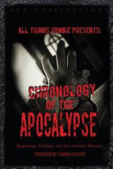 Chronology of the Apocalypse - Book #4 of the Life After shorts