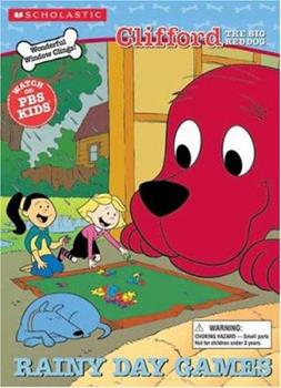Rainy Day Games - Book  of the Clifford the Big Red Dog