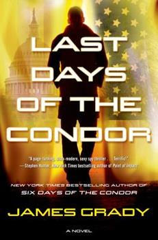 Last Days of the Condor 1410479633 Book Cover