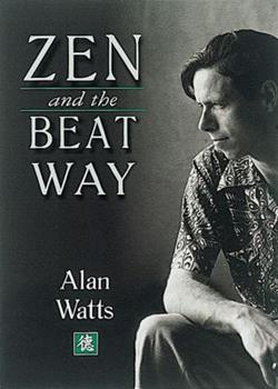 Zen and the Beat Way 0804831173 Book Cover