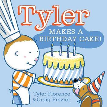 Tyler Makes a Birthday Cake! 0062047604 Book Cover