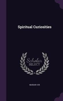 Hardcover Spiritual Curiosities Book