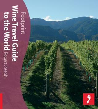 Footprint The Wine Travel Guide To World (Footprint Activity Guide) 1904777856 Book Cover