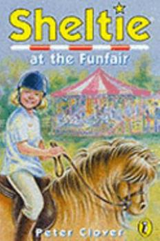 Sheltie at the Funfair 0141308052 Book Cover