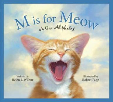 M Is for Meow: A Cat Alphabet 1585363049 Book Cover