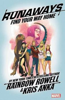 Runaways, Vol. 1: Find Your Way Home 1302908529 Book Cover