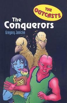 Outcasts 4: The Conquerors 076145442X Book Cover