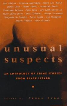 Unusual Suspects: An Anthology of Crime Stories from Black Lizard 0679767886 Book Cover