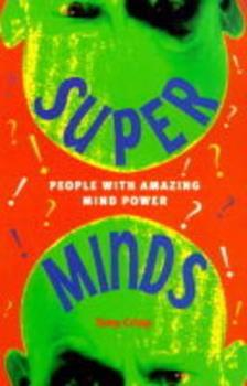 Super Minds: People With Amazing Mind Power 1901881032 Book Cover