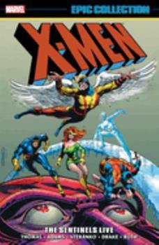 X-Men Epic Collection Vol. 3: The Sentinels Live - Book  of the Uncanny X-Men 1963-2011