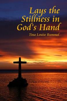 Paperback Lays the Stillness in God's Hand Book