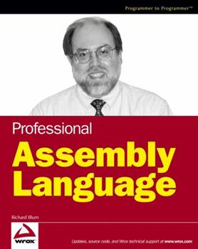 Professional Assembly Language (Programmer to Programmer) 0764579010 Book Cover