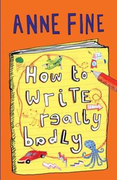 How to Write Really Badly 1405233222 Book Cover