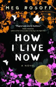 How I Live Now 038590908X Book Cover