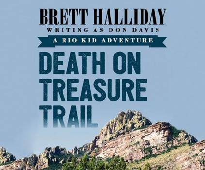 Death on Treasure Trail 1520035268 Book Cover