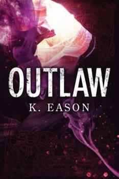 Outlaw: A Dark Fantasy Novel - Book #2 of the On the Bones of Gods