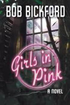 Girls in Pink - Book #1 of the Kahlo and Crowe Mysteries