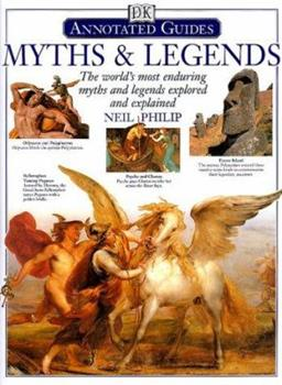 Myths & Legends: The World's Most Enduring Myths and Legends Explored and Explained 1435135687 Book Cover