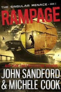Rampage - Book #3 of the Singular Menace