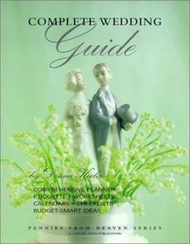 Complete Wedding Guide (Pennies from Heaven) 1574862103 Book Cover
