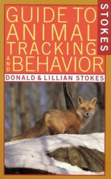 Paperback Stokes Guide to Animal Tracking and Behavior Book
