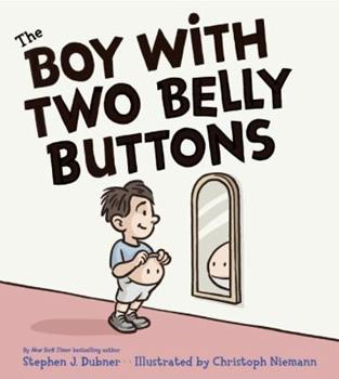 Hardcover The Boy with Two Belly Buttons Book